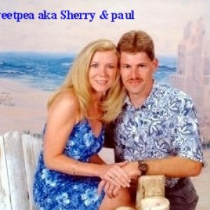 Sweetpea aka Sherry & Paul